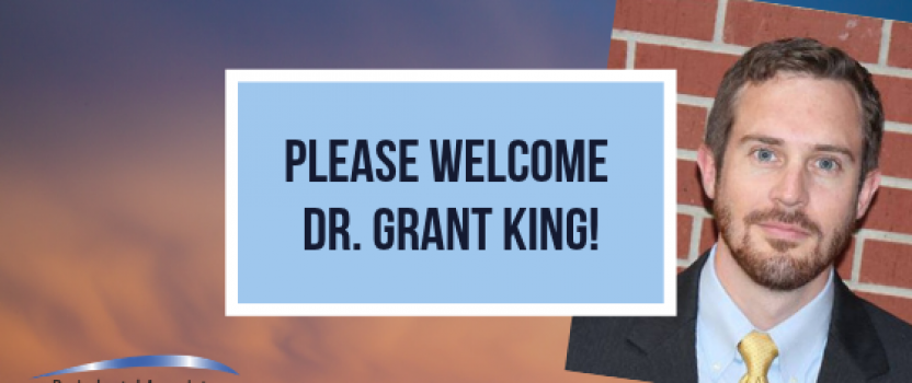 Please welcome Dr. Grant King!