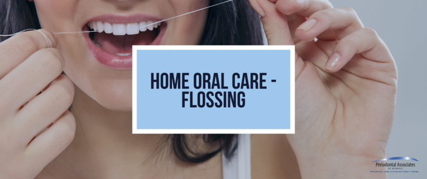 Home Oral Care – Flossing