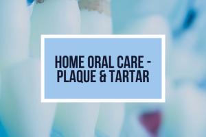Home Oral Care – Plaque